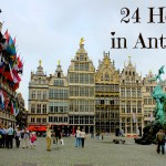 24 Hours in Antwerp!
